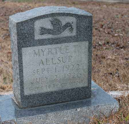 ALLSUP, MYRTLE T - Calhoun County, Alabama | MYRTLE T ALLSUP - Alabama Gravestone Photos