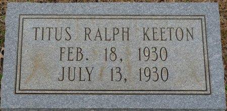 KEETON, TITUS RALPH - Colbert County, Alabama | TITUS RALPH KEETON - Alabama Gravestone Photos
