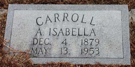 CARROLL, A. ISABELLA - Etowah County, Alabama | A. ISABELLA CARROLL - Alabama Gravestone Photos