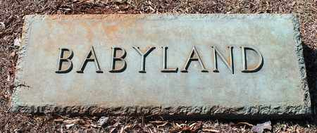 *BABYLAND SIGN,  - Jefferson County, Alabama |  *BABYLAND SIGN - Alabama Gravestone Photos