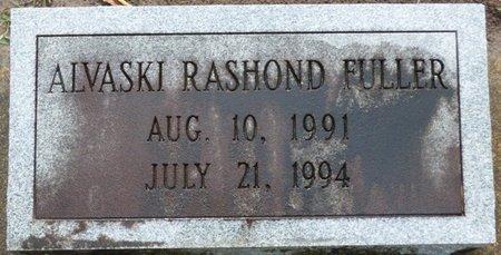 FULLER, ALVASKI RASHOND - Montgomery County, Alabama   ALVASKI RASHOND FULLER - Alabama Gravestone Photos