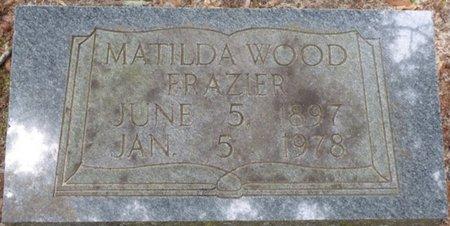 WOOD FRAZIER, MATILDA - Pike County, Alabama   MATILDA WOOD FRAZIER - Alabama Gravestone Photos